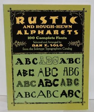 Rustic and Rough-Hewn Alphabets - 0486267164